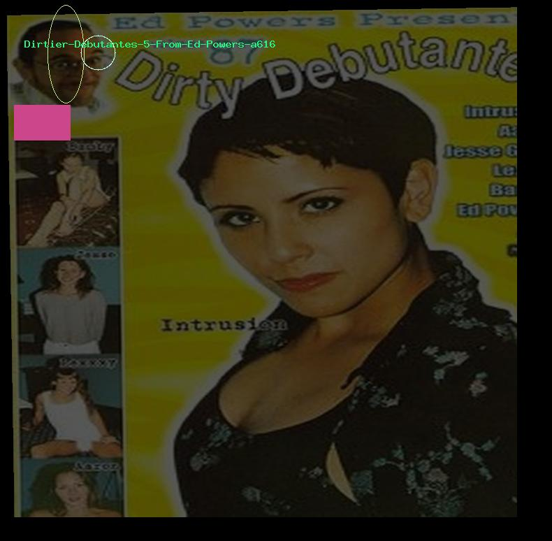 Dirtier Debutantes 5 From Ed Powers